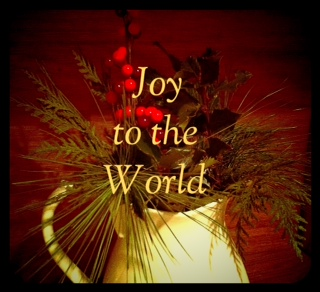 Christmas quotes, Joy to the World